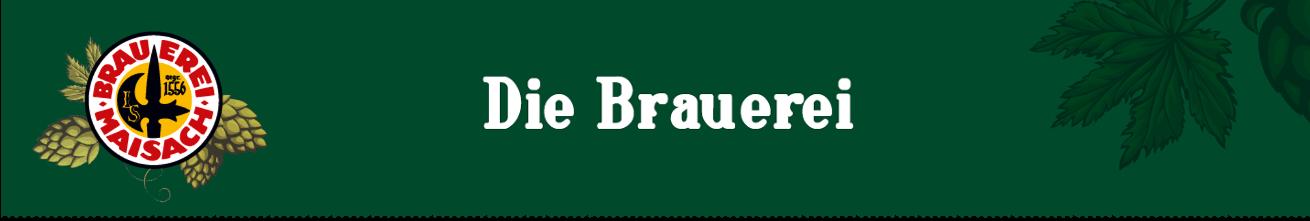 Brauerei Maisach - die brauerei