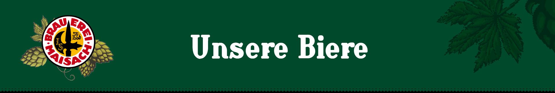 Brauerei Maisach - Unsere Biere