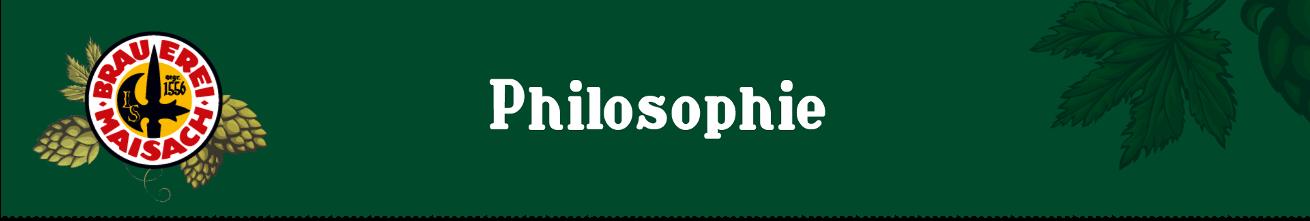 Brauerei Maisach - Philosophie